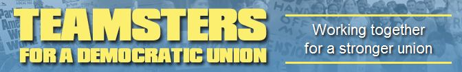 Teamsters for a democratic 25 five percent contract